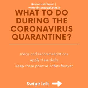 What to do during the Coronavirus quarantine?